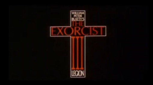 "An early trailer still had the word ""Legion"" in the title after ""The Exorcist III""."